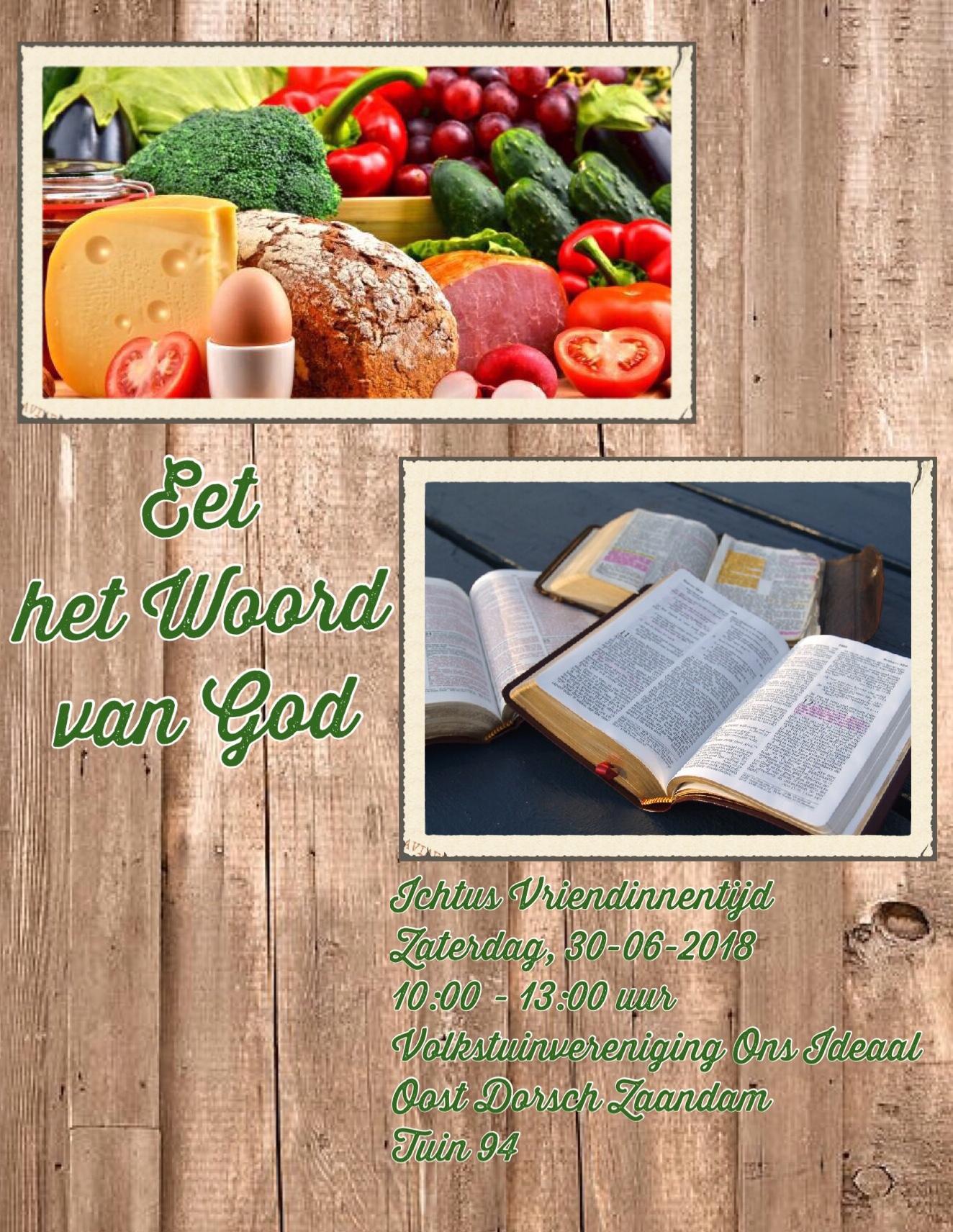 Ichtus Vriendinnentijd Eet Het Woord Van God 30 juni 2018[1875]